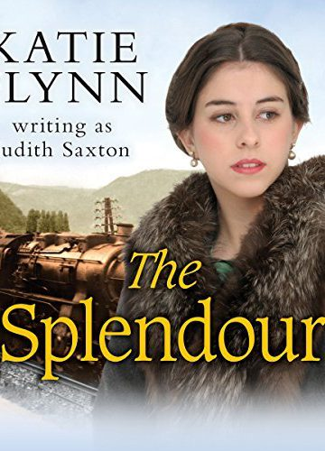The Splendour by Judith Saxton/Katie Flynn