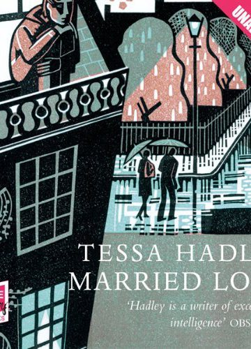 Married Love by Tessa Hadley