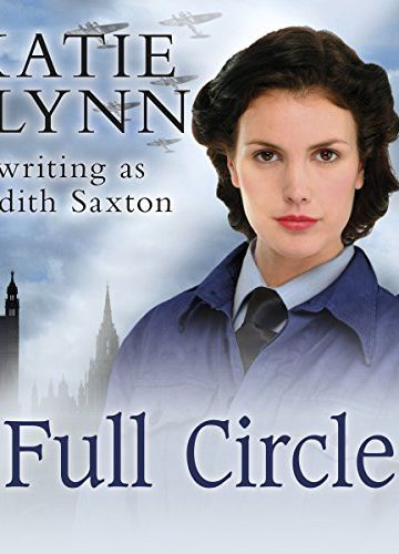 Full Circle by Judith Saxton/Katie Flynn