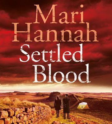 Settled Blood by Mari Hannah