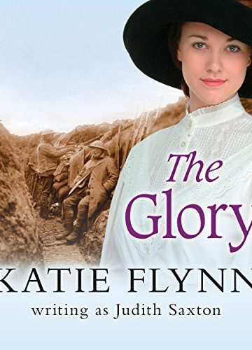 The Glory by Judith Saxton/Katie Flynn